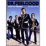 TAKING NO PRISONERS (with Gypie 1977-1981) / DR. FEELGOOD