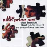 HOUSE THAT JACK BUILT - THE COMPLETE 60's SESSIONS / THE ALAN PRICE SET