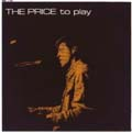 THE PRICE TO PLAY / ALAN PRICE SET