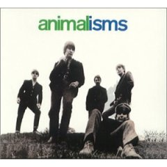 ANIMALISMS / THE ANIMALS