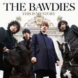 THIS IS MY STORY / THE BAWDIES