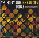 YESTERDAY AND TODAY / THE BAWDIES