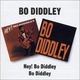 HEY! BO DIDDLEY | BO DIDDLEY