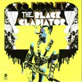 THE BLACK CLADIATOR / BO DIDDLEY