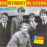 I JUST WANT ... / BO STREET RUNNERS