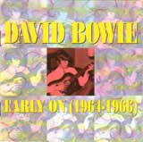 EARLY ON (1964-1966) / DAVID BOWIE