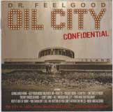 OIL CITY CONFIDENTIAL (SOUNDTRACK) / DR.FEELGOOD