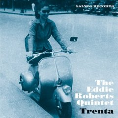 TRENTA / THE EDDIE ROBERTS QUINTET