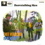 DEERSTALKING MEN / THEE HEADCOATS SECT