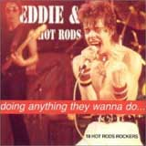 DOING ANYTHING THEY WANNA DO ... / EDDIE & THE HOT RODS