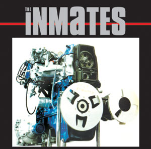 The Inmates: Sweet Nuthin' s
