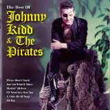 BEST OF JOHNNY KIDD & THE PIRATES / JOHNNY KIDD & THE PIRATES