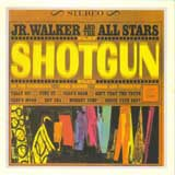 SHOTGUN / JR. WALKER & THE ALL STARS