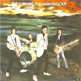 FULHAM FALLOUT / THE LURKERS