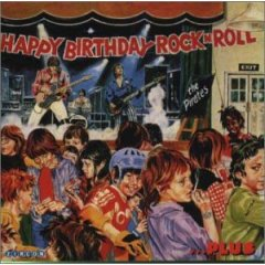 HAPPY BIRTHDAY ROCK 'N' ROLL / THE PIRATES