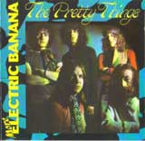 MORE ELECTRIC BANANA / THE PRETTY THINGS