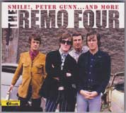 SMILE, PETER GUNN ... AND MORE / THE REMO FOUR