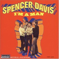 I'M A MAN / THE SPENCER DAVIS GROUP