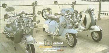 THE IN CROWD THE ULTIMATE MOD COLLECTION