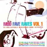 MOD FAVE RAVES VOL.1