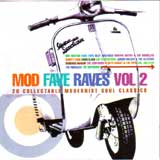 MOD FAVE RAVES VOL.2