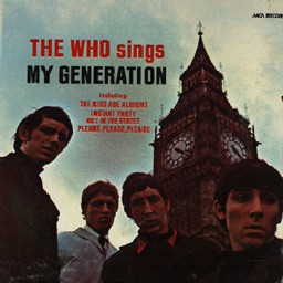 SINGS MY GENERATION / THE WHO