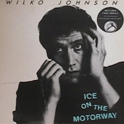 ICE ON THE MOTORWAY / WILKO JOHNSON
