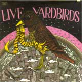 LIVE YARDBIRDS FEATURING JIMMY PAGE / THE YARDBIRDS